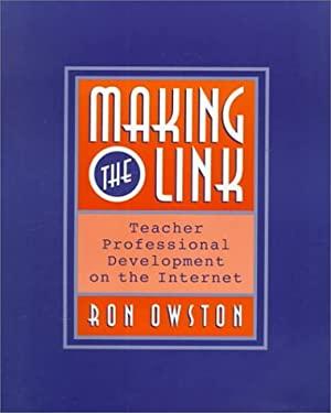Making the Link: Teacher Professional Development on the Internet 9780325000770