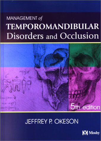 Management of Temporomandibular Disorders and Occlusion 9780323014779
