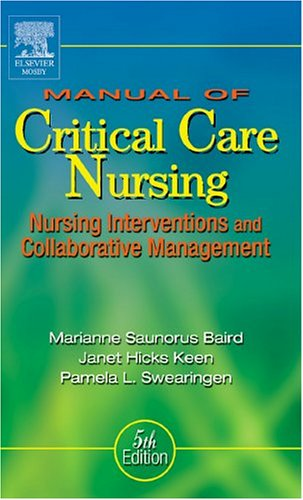 Manual of Critical Care Nursing: Nursing Interventions and Collaborative Management 9780323026574