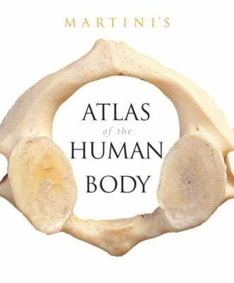 Martini's Atlas of the Human Body 9780321505972