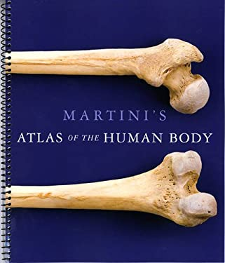 Martini's Atlas of the Human Body 9780321724564