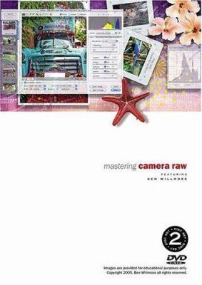 Mastering Camera Raw 9780321358349