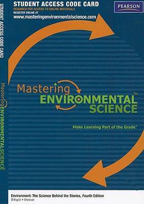 Mastering Environmental Science Student Access Code Card: Environment: The Science Behind the Stories 9780321721495