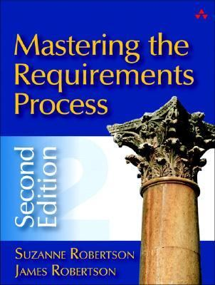 Mastering the Requirements Process 9780321419491