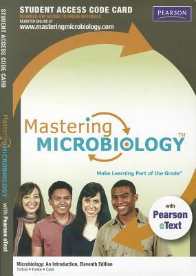 Masteringmicrobiology with Pearson Etext -- Standalone Access Card -- For Microbiology: An Introduction 9780321802699