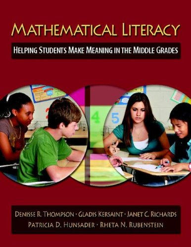 Mathematical Literacy: Helping Students Make Meaning in the Middle Grades 9780325011233
