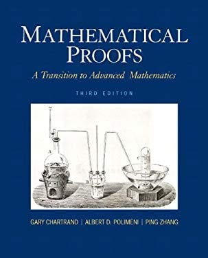 Mathematical Proofs: A Transition to Advanced Mathematics 9780321797094