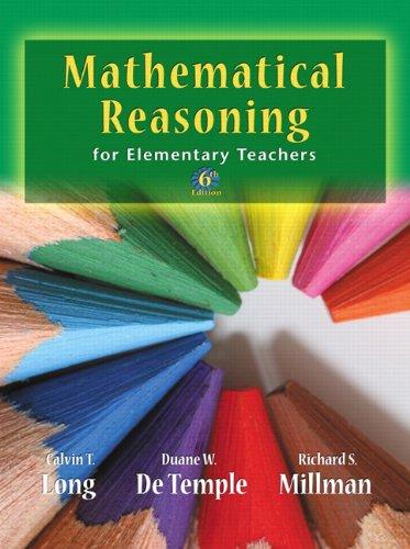 Mathematical Reasoning for Elementary Teachers 9780321693129
