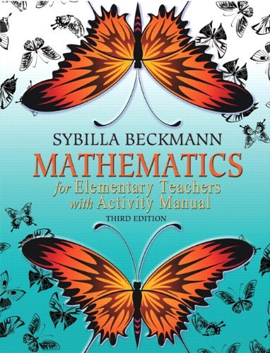 Mathematics for Elementary Teachers [With Activity Manual] 9780321654274