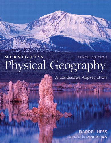 McKnight's Physical Geography: A Landscape Appreciation [With Access Code] 9780321677341