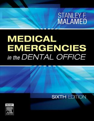 Medical Emergencies in the Dental Office 9780323042352