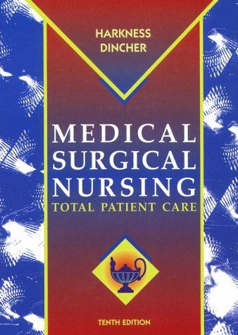 Medical-Surgical Nursing: Total Patient Care 9780323002479