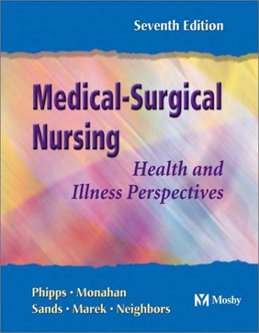 Medical-Surgical Nursing: Health and Illness Perspectives (Book with CD-ROM) [With CDROM] 9780323018043