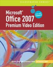 Microsoft Office 2007: Introductory Premium Video Edition [With DVD ROM]