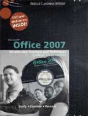 Microsoft Office 2007: Introductory Concepts and Techniques, Premium Video Edition 9780324789881