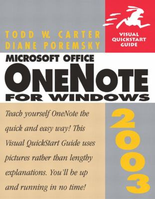 Microsoft Office Onenote 2003 for Windows: Visual QuickStart Guide 9780321223739