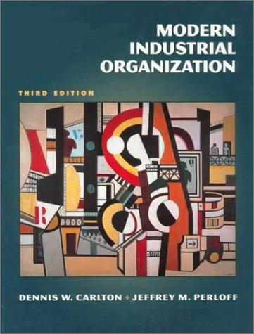 Modern Industrial Organization 9780321011459