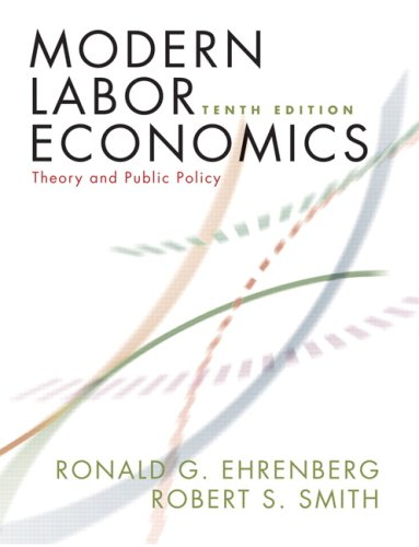 Modern Labor Economics: Theory and Public Policy 9780321533739