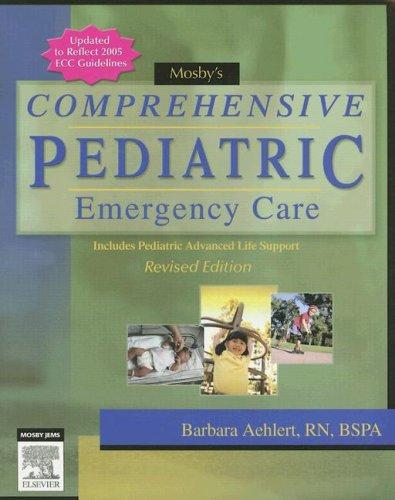 Mosby's Comprehensive Pediatric Emergency Care 9780323047463