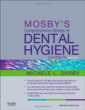 Mosby's Comprehensive Review of Dental Hygiene 13140086