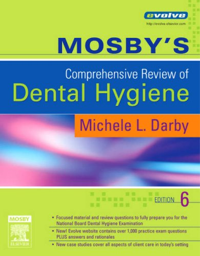 Mosby's Comprehensive Review of Dental Hygiene [With CDROM] 9780323037136