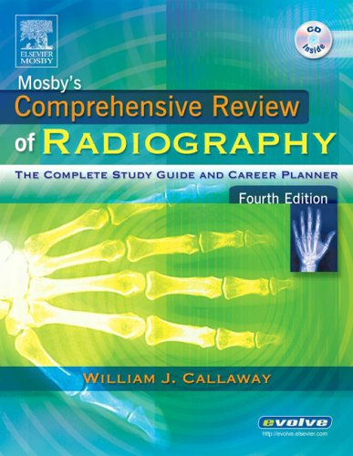 Mosby's Comprehensive Review of Radiography: The Complete Study Guide and Career Planner [With CD-ROM]