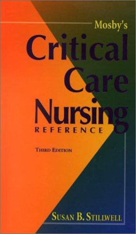 Mosby's Critical Care Nursing Reference 9780323016445