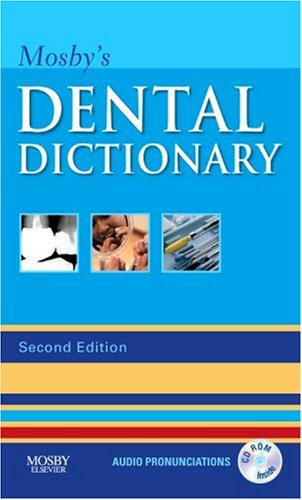 Mosby's Dental Dictionary [With CDROM] 9780323049634