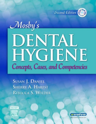 Mosby's Dental Hygiene: Concepts, Cases, and Competencies [With CDROM] 9780323043526