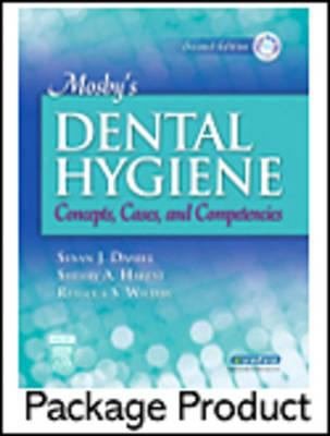 Mosby's Dental Hygiene - Text and Study Guide Package: Concepts, Cases, and Competencies [With Study Guide] 9780323048149