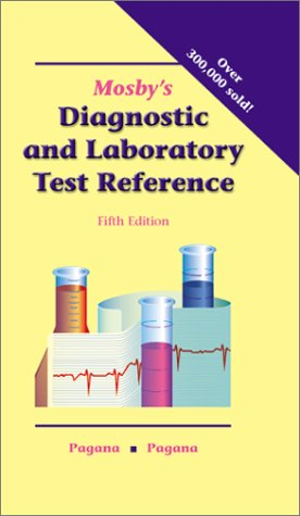 Mosby's Diagnostic and Laboratory Test Reference 9780323011785