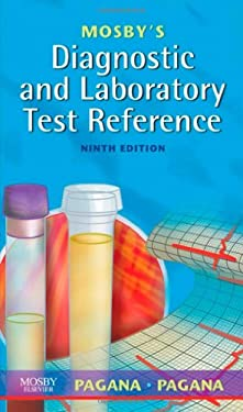 Mosby's Diagnostic and Laboratory Test Reference 9780323053457