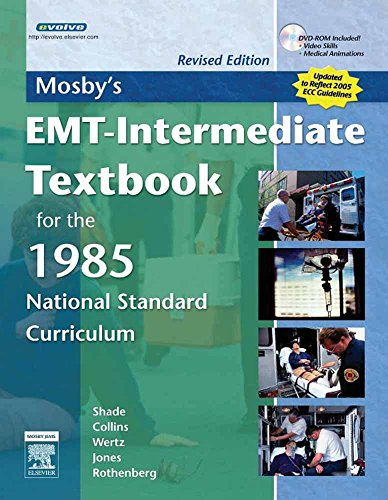 Mosby's EMT-Intermediate Textbook for the 1985 National Standard Curriculum [With DVD ROM] 9780323047616