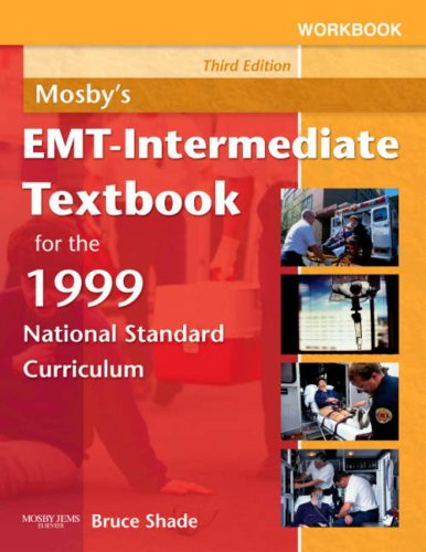 Mosby's EMT-Intermediate Textbook for the 1999 National Standard Curriculum 9780323045155