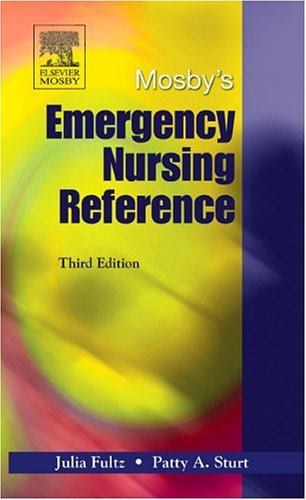 Mosby's Emergency Nursing Reference 9780323031509