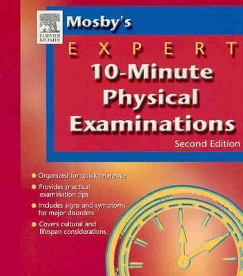 Mosby's Expert 10-Minute Physical Examinations 9780323028806