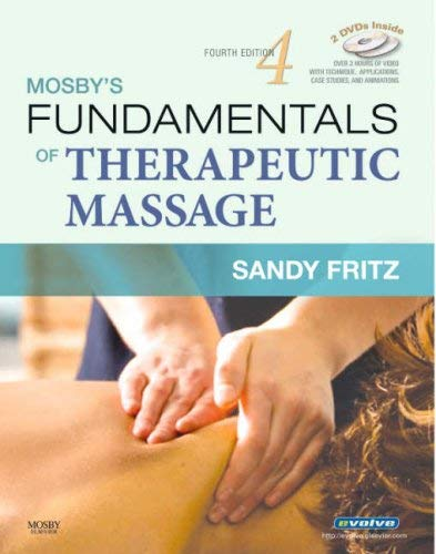 Mosby's Fundamentals of Therapeutic Massage [With 2 DVDs] 9780323048613