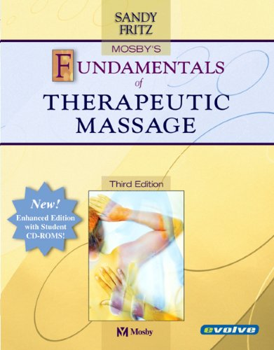 Mosby's Fundamentals of Therapeutic Massage [With CDROM] 9780323034449