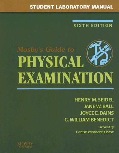 Mosby's Guide to Physical Examination: Student Laboratory Manual 9780323035736
