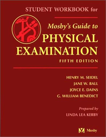 Mosby's Guide to Physical Examination Student Workbook 9780323016759