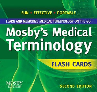 Mosby's Medical Terminology Flash Cards 9780323069724