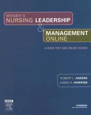 Mosby's Nursing Leadership & Management Online: A Work Text and Online Guide 9780323039918