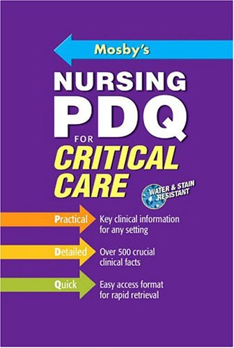 Mosby's Nursing PDQ for Critical Care 9780323034289