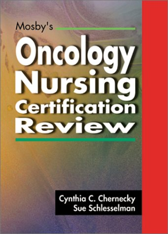 Mosby's Oncology Nursing Certification Review 9780323009607