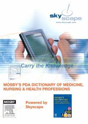 Mosby's PDA Dictionary of Medicine, Nursing & Health Professions 9780323049429