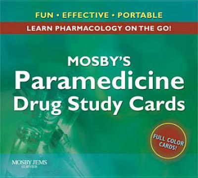 Mosby's Paramedicine Drug Study Cards 9780323048194