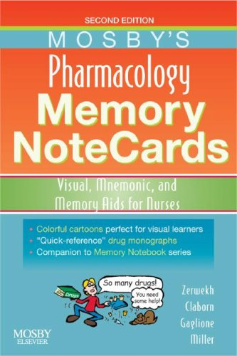 Mosby's Pharmacology Memory Notecards: Visual, Mnemonic, and Memory Aids for Nurses 9780323054065