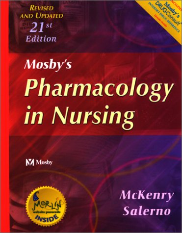 Mosby's Pharmacology in Nursing - Revised & Updated: Mosby's Pharmacology in Nursing - Revised & Updated 9780323018227