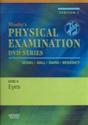 Mosby's Physical Examination Video Series: DVD 4: Eyes, Version 2