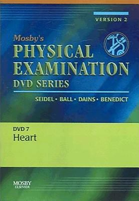 Mosby's Physical Examination Video Series: DVD 7: Heart, Version 2